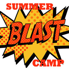 "Graphic with words ""Summer BLAST Camp"""