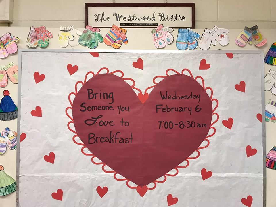 """Someone You Love"" Breakfast bulletin board at Westwood Elementary"