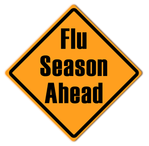 Sign warning of upcoming flu season